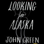Group logo of 150310- Looking for Alaska